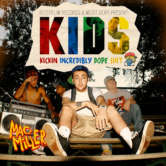 HOT MIXTAPE! Mac Miller – K.I.D.S. |